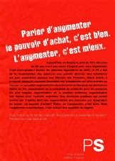 De PS publiceert vandaag een advertentie in de Franstalige kranten onder de titel: 'Spreken over een verhoging van de koopkracht, is goed. Ze verhogen, is beter'. rr<br>