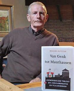 Roger Rutten: 'Het verzet begreep snel dat het saboteren van de oorlogseconomie van essentieel belang was.' Rudi Smeets
