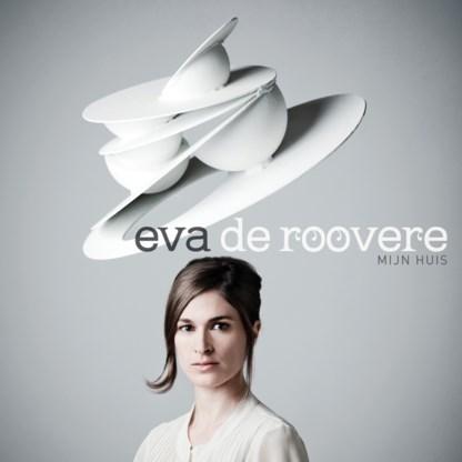 Beluister Mijn Huis, de nieuwe cd van Eva De Roovere
