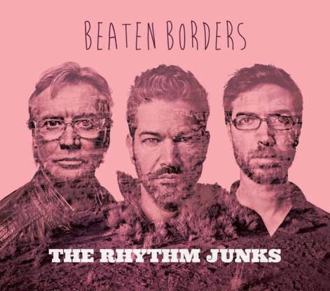 Beluister Beaten Borders, het nieuwe album van The Rhythm Junks
