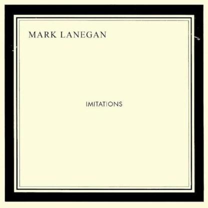 Beluister Imitations, het nieuwe album van Mark Lanegan