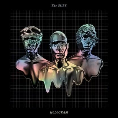 Beluister Hologram, het nieuwe album van The Subs
