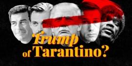 Trump of Tarantino: van wie komen de quotes?