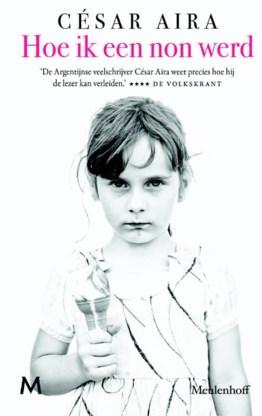 Het eerste ijsje van César Aira: aanzet tot een experimentele roman.