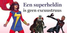 Een superheldin is geen excuustruus