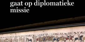 Tapijt van Bayeux gaat op diplomatieke missie