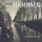 Johan Verminnen. En daarna ga ik vissen
