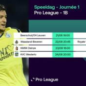 Eerste speeldag van Proximus League: Seraing opent competitie tegen Beerschot of OH Leuven
