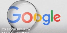 Vijf tips om uw privacy en uw Google-account te beveiligen
